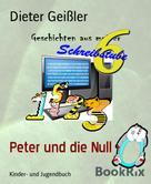 Dieter Geißler: Peter und die Null