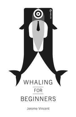 Whaling for Beginners