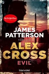 Evil - Alex Cross 20 - Thriller