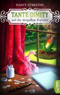 Nancy Atherton: Tante Dimity und der skrupellose Erpresser ★★★★★