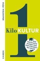 Florence Braunstein: 1 Kilo Kultur ★★★★