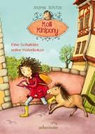 Andrea Schütze: Molli Minipony - Eine Schultüte voller Haferkekse (Bd. 2) ★★★★★