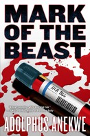 Adolphus A. Anekwe: Mark of the Beast ★★★★