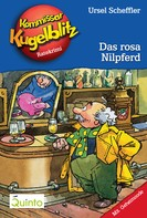 Ursel Scheffler: Kommissar Kugelblitz 08. Das rosa Nilpferd ★★★★★