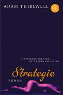 Adam Thirlwell: Strategie