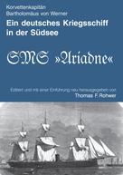 Thomas F. Rohwer: Ein deutsches Kriegsschiff in der Südsee