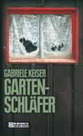 Gabriele Keiser: Gartenschläfer ★★★★
