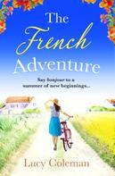 Lucy Coleman: The French Adventure