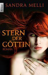 Stern der Göttin - Roman