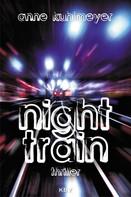 Anne Kuhlmeyer: Night Train ★★★★