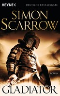 Simon Scarrow: Gladiator ★★★★★