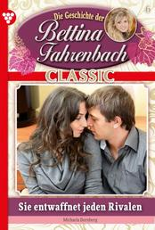 Bettina Fahrenbach Classic 6 – Liebesroman - Charmant wie keine