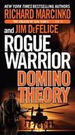 Richard Marcinko: Rogue Warrior: Domino Theory