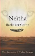 Nina Romantini: Neïtha