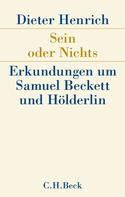Dieter Henrich: Sein oder Nichts