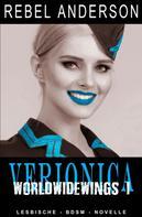 Rebel Anderson: Veronica - World Wide Wings 1