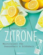 Zitrone - Multitalent für Gesundheit und Schönheit