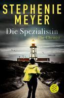 Stephenie Meyer: The Chemist – Die Spezialistin ★★★★