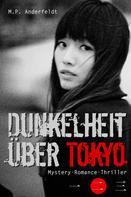 M.P. Anderfeldt: Dunkelheit über Tokyo – 2