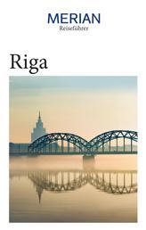 MERIAN Reiseführer Riga - Mit Extra-Karte zum Herausnehmen