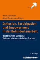Helmut Schwalb: Inklusion, Partizipation und Empowerment in der Behindertenarbeit