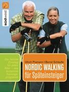 Ulrich Pramann: Nordic Walking für Späteinsteiger ★★★★
