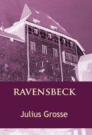 Julius Grosse: Ravensbeck