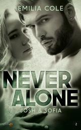 Never Alone: Josh und Sofia