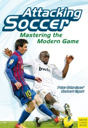 Attacking Soccer - Mastering the Modern Game