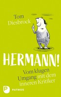 Tom Diesbrock: Hermann! ★★★★