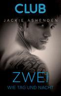 Jackie Ashenden: Zwei wie Tag und Nacht ★★★★