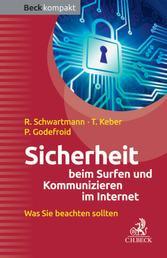 Sicherheit beim Surfen und Kommunizieren im Internet - Was Sie beachten sollten