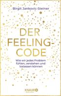 Birgit Jankovic-Steiner: Der Feeling-Code ★★★
