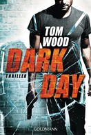 Tom Wood: Dark Day ★★★★