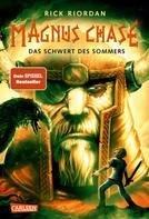 Rick Riordan: Magnus Chase 1: Das Schwert des Sommers ★★★★★