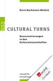 Cultural Turns - Neuorientierungen in den Kulturwissenschaften