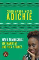 Chimamanda Ngozi Adichie: Mehr Feminismus! ★★★★