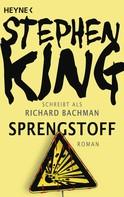 Stephen King: Sprengstoff ★★★★