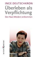 Inge Deutchkron: Überleben als Verpflichtung ★★★★