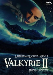 VALKYRIE II - Internationale Fantasy-Storys, hrsg. von Christian Dörge