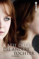 Katie Dale: Die andere Tochter ★★★★