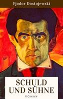 Fjodor Dostojewski: Schuld und Sühne