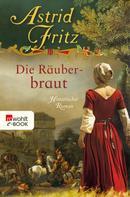 Astrid Fritz: Die Räuberbraut ★★★★