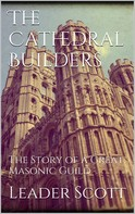 Leader Scott: The Cathedral Builders