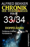 Alfred Bekker: Folge 33/34 - Chronik der Sternenkrieger Doppelband ★★★★