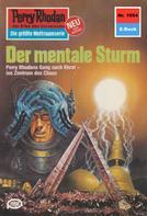 William Voltz: Perry Rhodan 1054: Der mentale Sturm