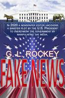 G.L. Rockey: Fake News