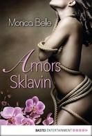 Monica Belle: Amors Sklavin ★★★