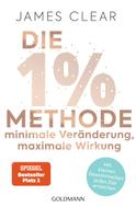James Clear: Die 1%-Methode – Minimale Veränderung, maximale Wirkung ★★★★★
