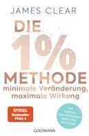 James Clear: Die 1%-Methode – Minimale Veränderung, maximale Wirkung ★★★★